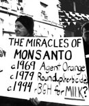 Monsanto poisonous history: 1961 Agent Orange, 1979 Randp herbicides, rBGH for milk